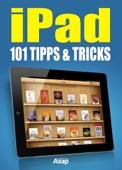 iPad: 101 Tipps und Tricks