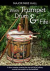 With Trumpet Drum And Fife