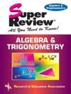 Algebra  Trigonometry Super Review