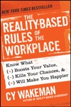 The Reality-Based Rules Of The Workplace