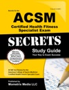 Secrets Of The ACSM Certified Health Fitness Specialist Exam Study Guide