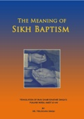 The Meaning of Sikh Baptism