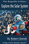 Explore The Solar System Learn About Earth Planets And The Solar System