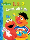 123 Count With Me Sesame Street Series