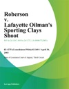 Roberson V Lafayette Oilmans Sporting Clays Shoot