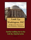 A Walking Tour Of The Washingtons Federal Triangle
