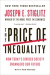The Price Of Inequality How Todays Divided Society Endangers Our Future