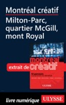 Montral Cratif - Milton-Parc Quartier McGill Mont Royal