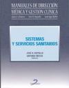 SISTEMAS Y SERVICIOS SANITARIOS Manuales De Direccin Mdica Y Gestin Clnica