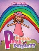 P Forpippa, Pink, Purple??