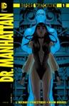 Before Watchmen Dr Manhattan 1