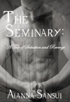 The Seminary A Tale Of Seduction And Revenge
