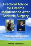 Practical Advice For Lifetime Maintenance After Bariatric Surgery