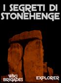 I Segreti di Stonehenge