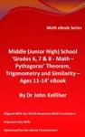 Middle Junior High School Grades 6 7  8 - Math  Pythagoras Theorem Trigonometry And Similarity  Ages 11-14 EBook
