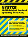CliffsTestPrep NYSTCE Multi-Subject Content Specialty Test CST
