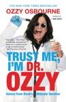 Trust Me Im Dr Ozzy