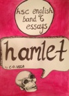 HSC English Band 6 Essays - Hamlet