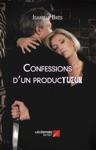 Confessions Dun ProducTUEUR