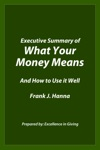 Executive Summary Of What Your Money Means