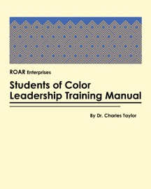 STUDENTS OF COLOR LEADERSHIP TRAINING MANUAL