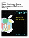 Using IPads To Enhance Numeracy And Science In      Primary