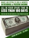 Make An Extra 1000 A Month In Residual  Passive Income All In Your Spare Time In Less Than 180 Days