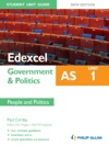 Edexcel AS Government  Politics Student Unit Guide Unit 1 New Edition People And Politics