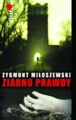 Zygmunt Miloszewski - Ziarno prawdy artwork