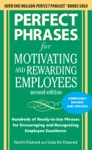Perfect Phrases For Motivating And Rewarding Employees Second Edition