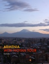 ARMENIA With Noyan Tour
