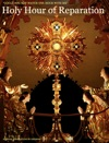 Holy Hour Of Reparation