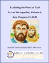 Exploring The Word Of God Acts Of The Apostles Volume 4 Chapters 12-1535