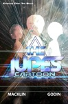 The Jupes Cartoon Episode One The Bully