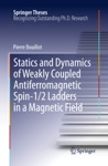 Statics And Dynamics Of Weakly Coupled Antiferromagnetic Spin-12 Ladders In A Magnetic Field