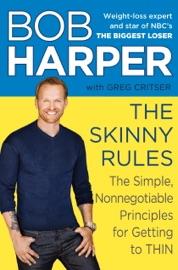 The Skinny Rules - Bob Harper & Greg Critser Book