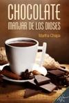 Chocolate Manjar De Los Dioses