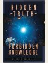 Hidden Truth Forbidden Knowledge