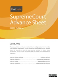 U.S. SUPREME COURT ADVANCE SHEET JUNE 2012
