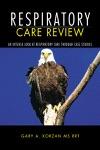 Respiratory Care Review