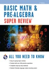 Basic Math  Pre-Algebra Super Review