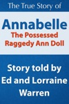 Annabelle The Possessed Raggedy Ann Doll