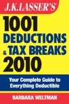 JK Lassers 1001 Deductions And Tax Breaks 2010