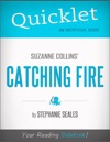 Quicklet On Suzanne Collins Catching Fire CliffNotes-like Book Summary And Analysis