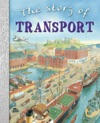 The Story Of Transport