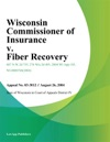 Wisconsin Commissioner Of Insurance V Fiber Recovery
