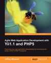 Agile Web Application Development With Yii11 And PHP5