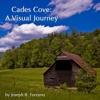 Cades Cove A Visual Journey