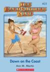 The Baby-Sitters Club 23 Dawn On The Coast