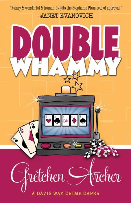 Double Whammy Gretchen Archer Book